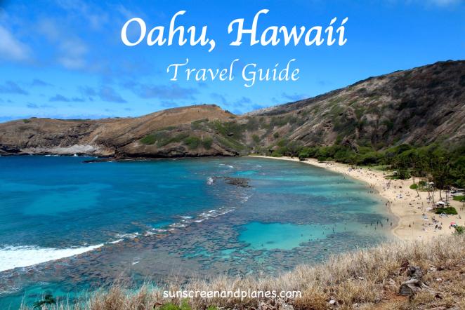 Oahu Complete Travel Guide on sunscreenandplanes.com